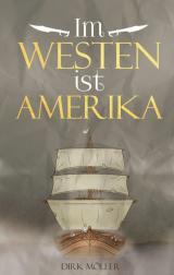 Cover-Bild Im Westen ist Amerika