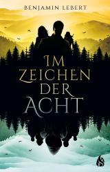 Cover-Bild Im Zeichen der Acht