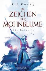Cover-Bild Im Zeichen der Mohnblume - Die Kaiserin