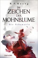 Cover-Bild Im Zeichen der Mohnblume - Die Schamanin