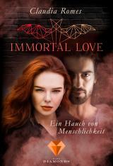 Cover-Bild Immortal Love. Ein Hauch von Menschlichkeit