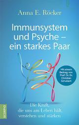 Cover-Bild Immunsystem und Psyche – ein starkes Paar