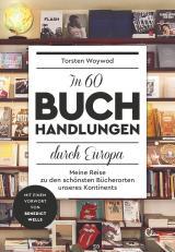 Cover-Bild In 60 Buchhandlungen durch Europa