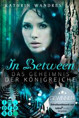 Cover-Bild In Between. Das Geheimnis der Königreiche