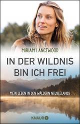 Cover-Bild In der Wildnis bin ich frei