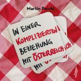 Cover-Bild In einer komplizierten Beziehung mit Österreich