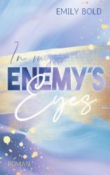 Cover-Bild In my Enemy´s Eyes