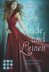 Cover-Bild In Seide und Leinen. Geschichte einer Königstochter