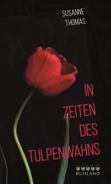 Cover-Bild In Zeiten des Tulpenwahns