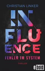 Cover-Bild Influence – Fehler im System