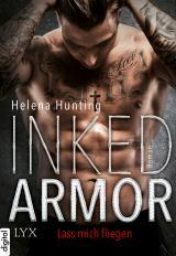 Cover-Bild Inked Armor - Lass mich fliegen
