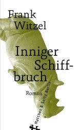 Cover-Bild Inniger Schiffbruch