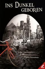 Cover-Bild Ins Dunkel geboren