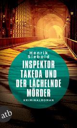 Cover-Bild Inspektor Takeda und der lächelnde Mörder
