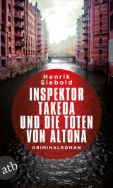 Cover-Bild Inspektor Takeda und die Toten von Altona