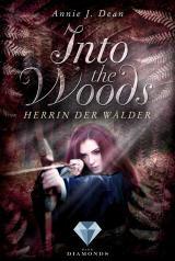 Cover-Bild Into the Woods 2: Herrin der Wälder