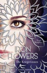 Cover-Bild Iron Flowers 2 – Die Kriegerinnen