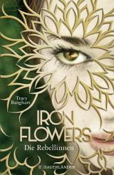 Cover-Bild Iron Flowers – Die Rebellinnen