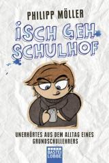Cover-Bild Isch geh Schulhof