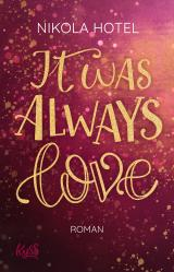 Cover-Bild It was always love