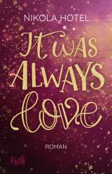 Cover-Bild It was always love