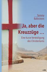 Cover-Bild Ja, aber die Kreuzzüge...