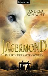 Cover-Bild Jägermond 1 - Im Reich der Katzenkönigin