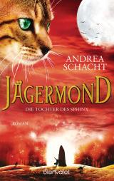 Cover-Bild Jägermond - Die Tochter des Sphinx