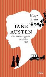 Cover-Bild Jane Austen. Eine Entdeckungsreise durch ihre Welt
