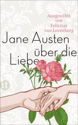 Cover-Bild Jane Austen über die Liebe