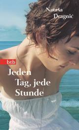 Cover-Bild Jeden Tag, jede Stunde
