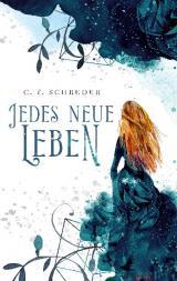 Cover-Bild Jedes Neue Leben