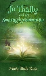 Cover-Bild Jo Thally und die Smaragdgeheimnisse