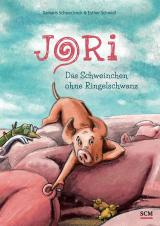 Cover-Bild Jori - Das Schweinchen ohne Ringelschwanz