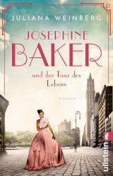 Cover-Bild Josephine Baker und der Tanz des Lebens