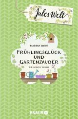 Cover-Bild Jules Welt - Frühlingsglück und Gartenzauber