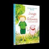 Cover-Bild Junge und Schwein- cool und wild