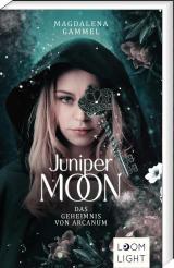 Cover-Bild Juniper Moon 1: Das Geheimnis von Arcanum