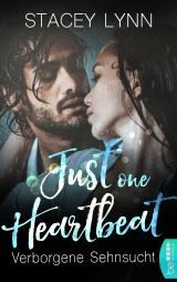 Cover-Bild Just One Heartbeat – Verborgene Sehnsucht