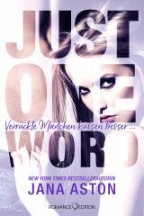 Cover-Bild Just One Word: Verrückte Mädchen küssen besser