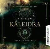 Cover-Bild Kaleidra - Wer das Dunkel ruft