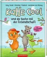 Cover-Bild Kalle Cool und die Sache mit der Freundschaft