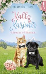 Cover-Bild Kalle und Kasimir - Flitterwochen im Pfötchenhotel