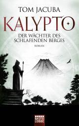 Cover-Bild KALYPTO - Der Wächter des schlafenden Berges