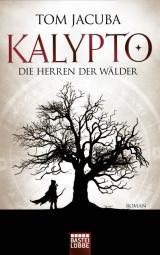 Cover-Bild KALYPTO - Die Herren der Wälder
