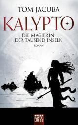 Cover-Bild KALYPTO - Die Magierin der Tausend Inseln