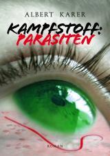 Cover-Bild Kampfstoff: Parasiten