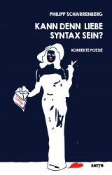 Cover-Bild Kann denn Liebe Syntax sein?