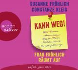 Cover-Bild Kann weg! Frau Fröhlich räumt auf