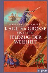 Cover-Bild Karl der Große und der Feldzug der Weisheit